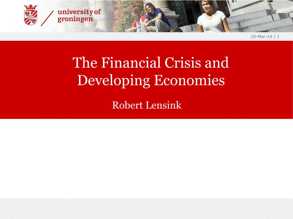 The Financial Crisis and Developing Economies