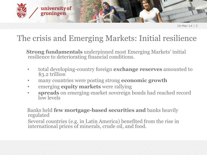 The crisis and emerging markets initial resilience