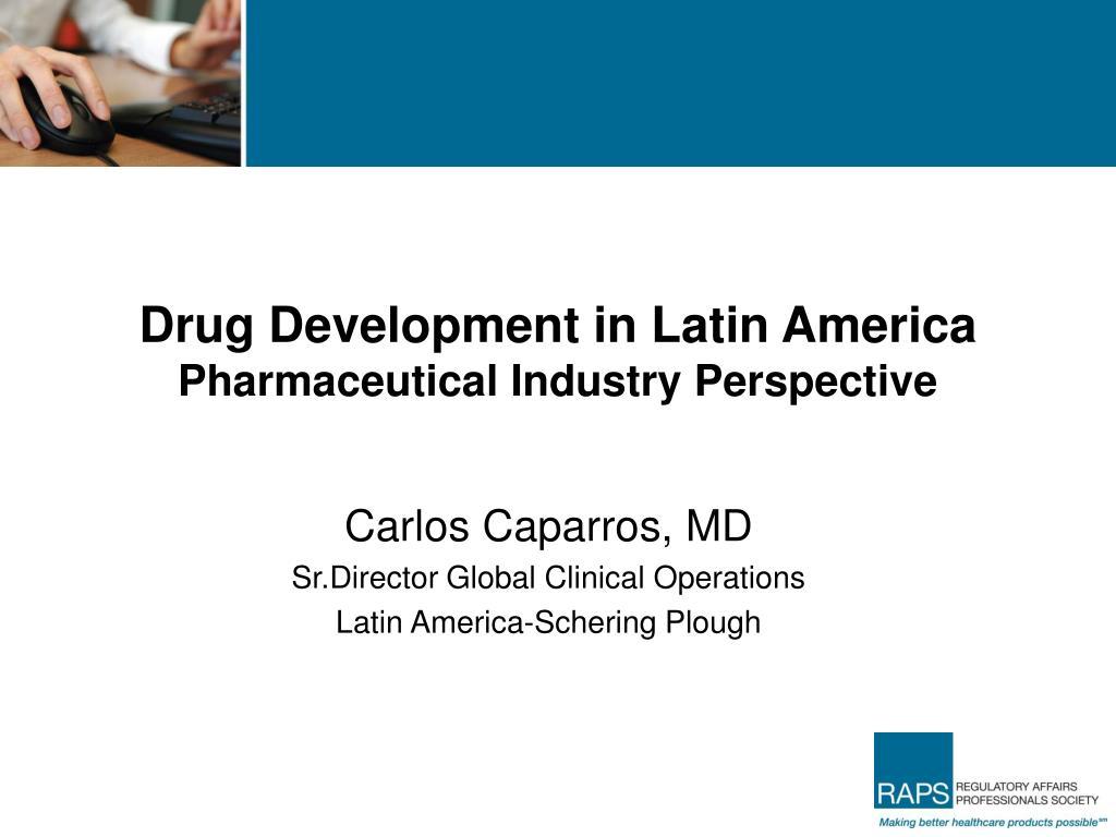 Drug Development in Latin America