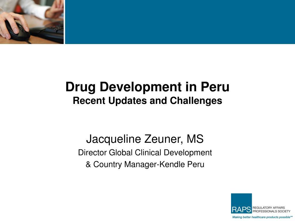 Drug Development in Peru
