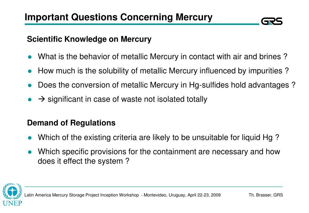 Important Questions Concerning Mercury