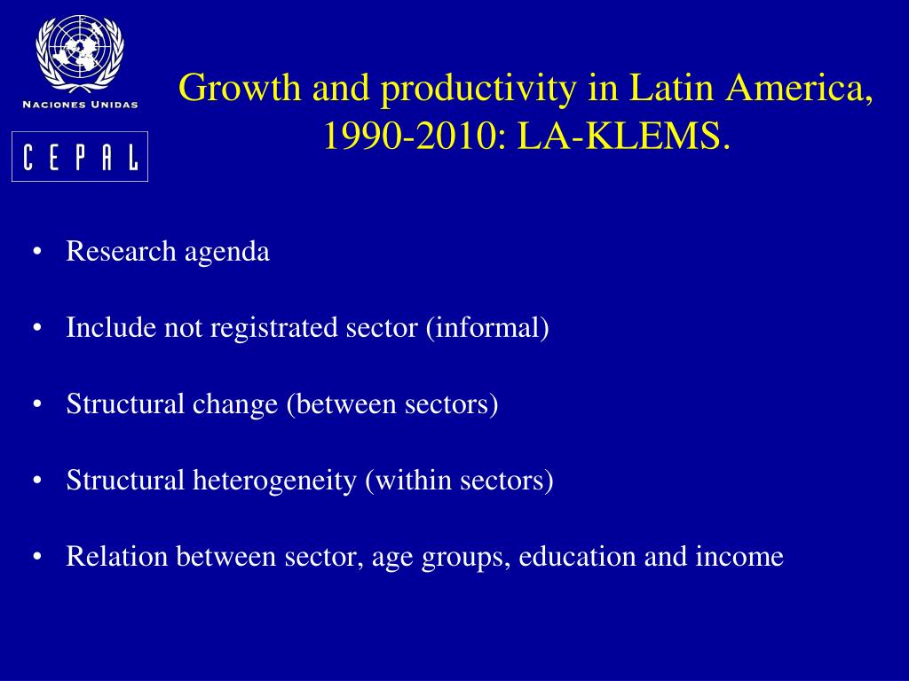 Growth and productivity in Latin America, 1990-2010: LA-KLEMS.