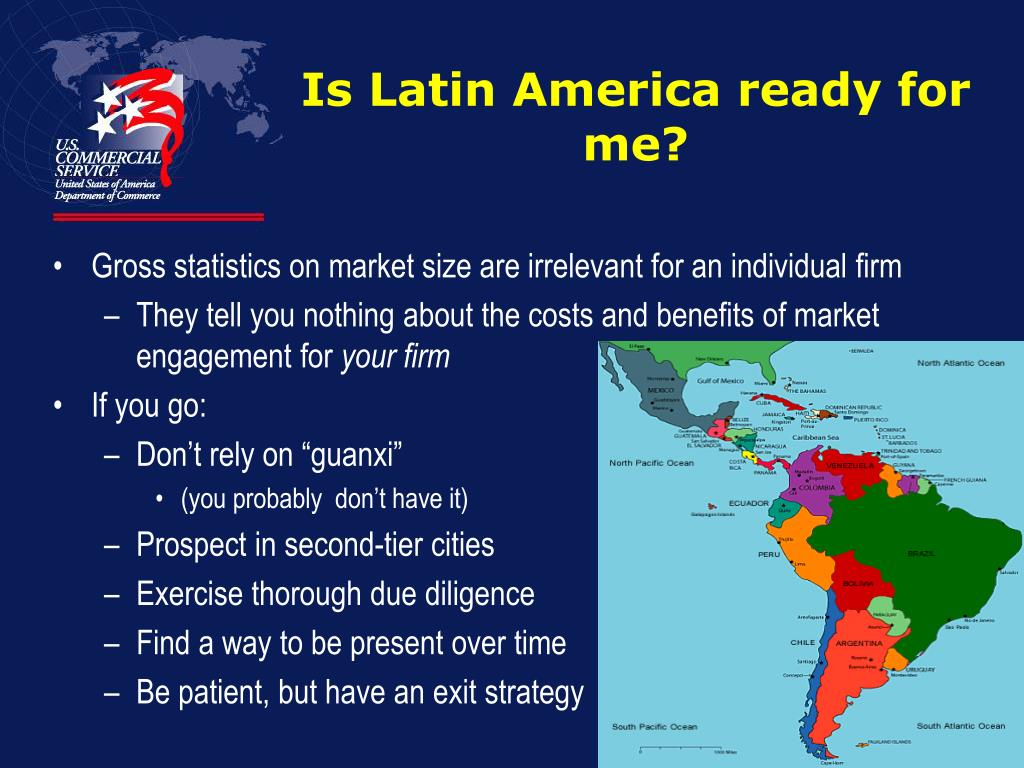 Is Latin America ready for me?