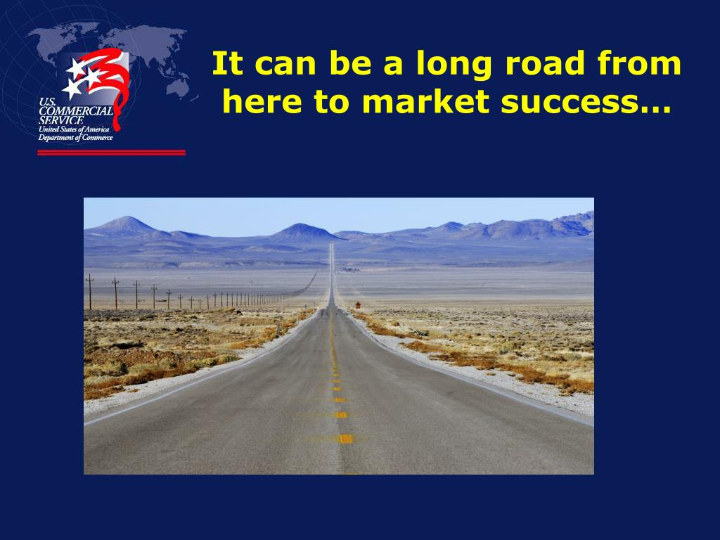 It can be a long road from here to market success…