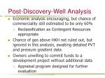 post discovery well analysis2