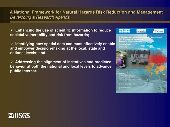 A National Framework for Natural Hazards Risk Reduction and Management