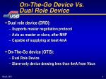 on the go device vs dual role device