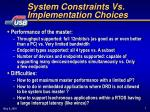 system constraints vs implementation choices