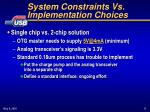 system constraints vs implementation choices4
