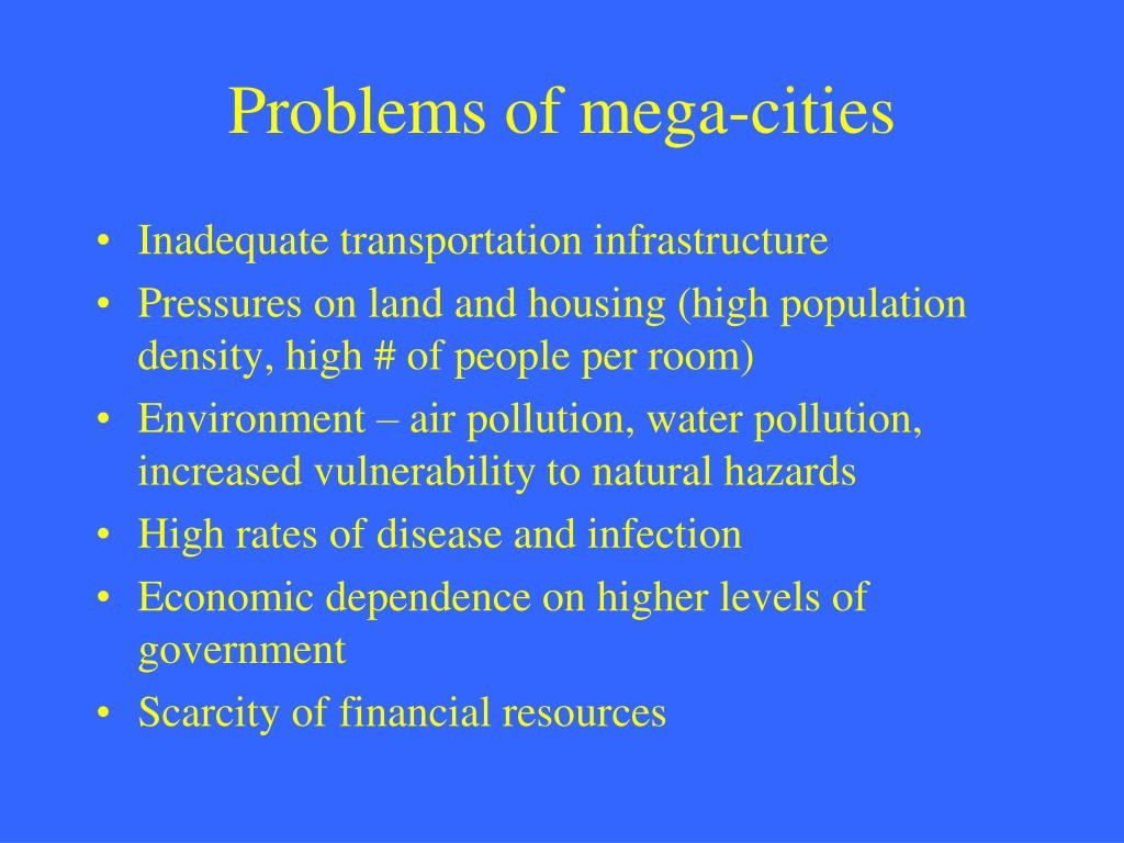 Problems of mega-cities