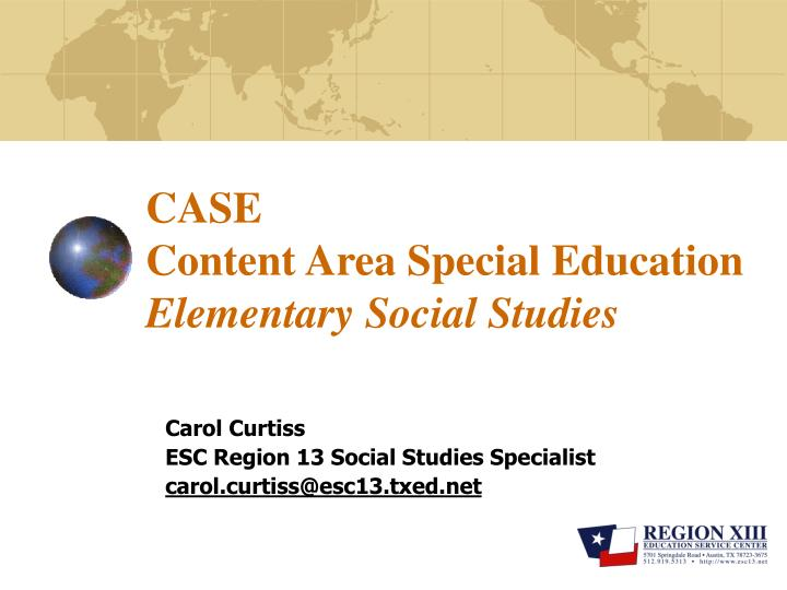 Case content area special education elementary social studies