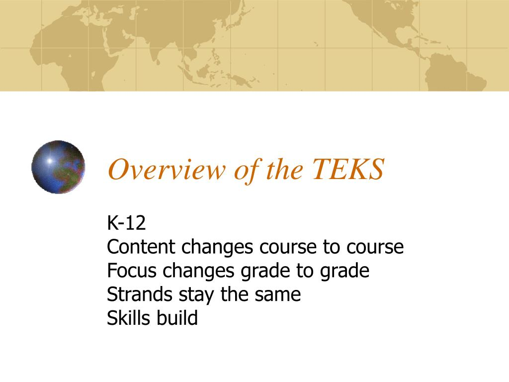 Overview of the TEKS