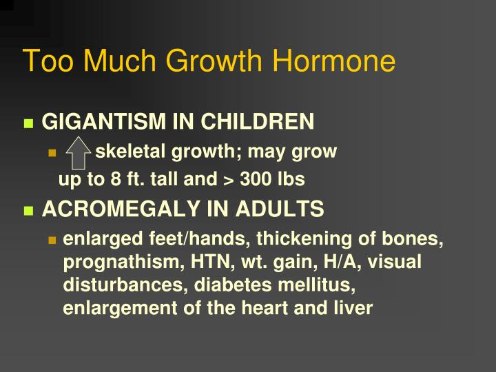 Too Much Growth Hormone