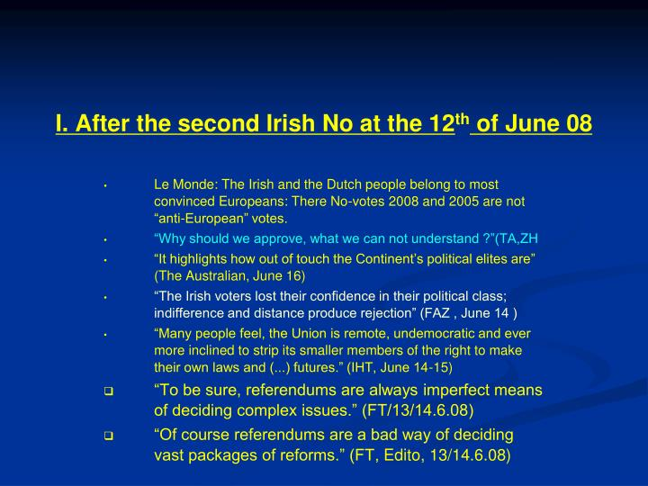 I after the second irish no at the 12 th of june 08
