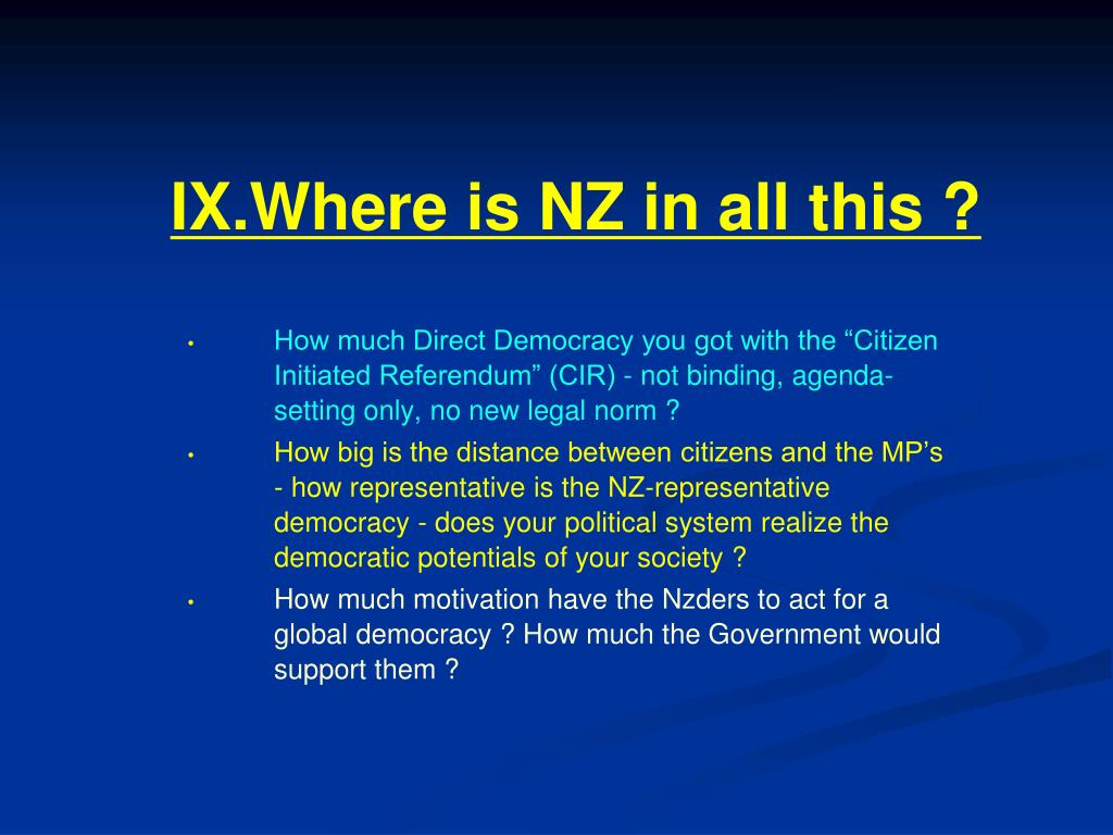 IX.Where is NZ in all this ?