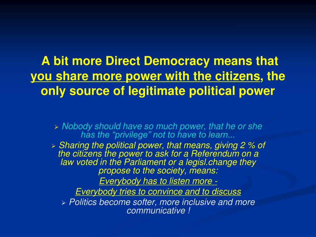 A bit more Direct Democracy means that