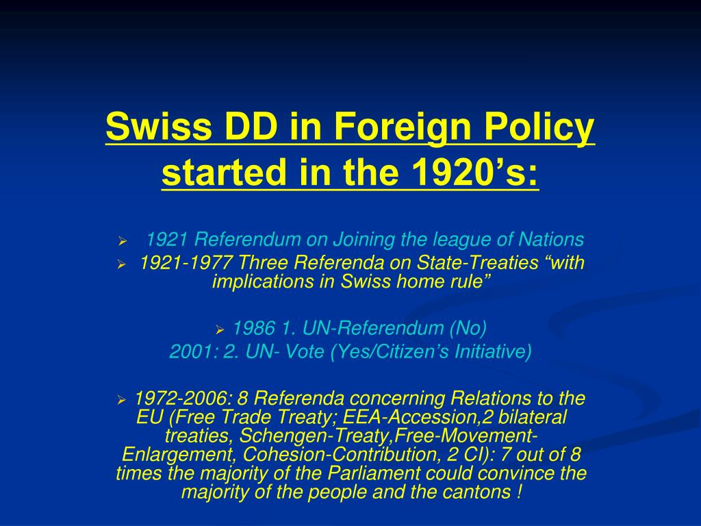 Swiss DD in Foreign Policy started in the 1920's: