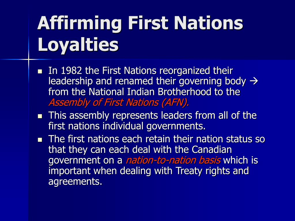 Affirming First Nations Loyalties