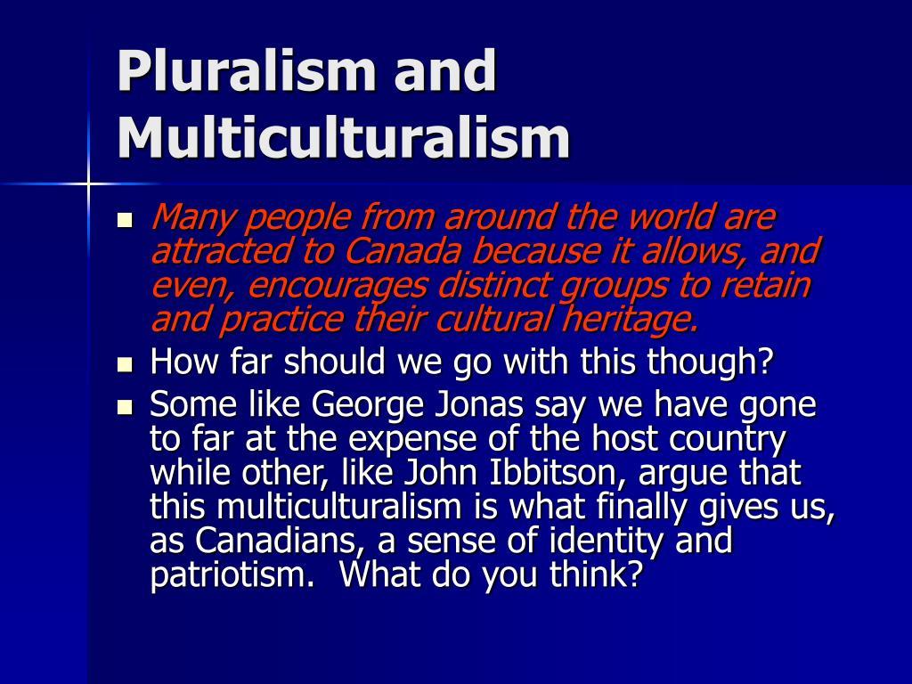 Pluralism and Multiculturalism