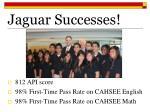 jaguar successes