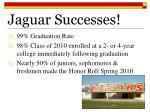 jaguar successes4