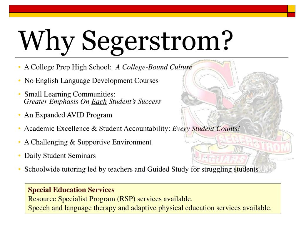 Why Segerstrom?