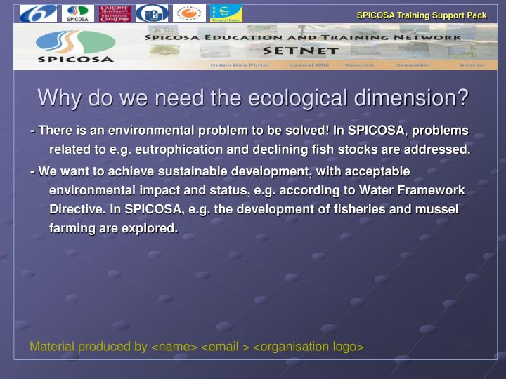 Why do we need the ecological dimension
