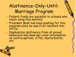 abstinence only until marriage program
