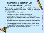character education can reverse moral decline47