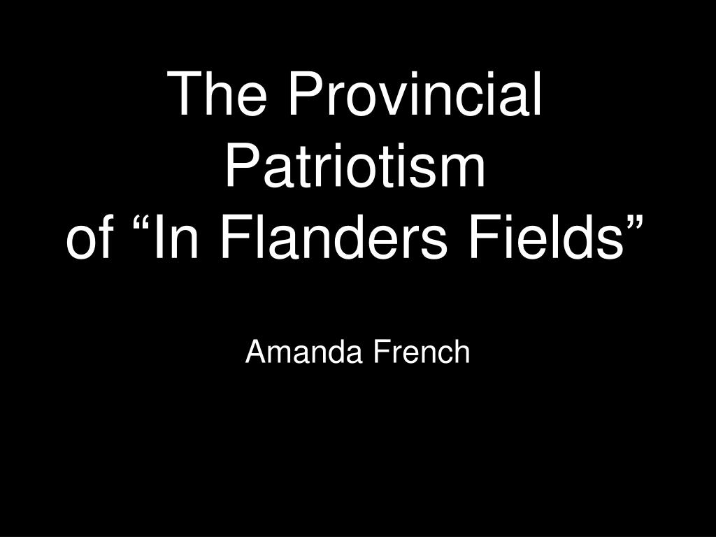 the provincial patriotism of in flanders fields l.