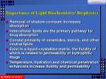 importance of lipid biochemistry biophysics