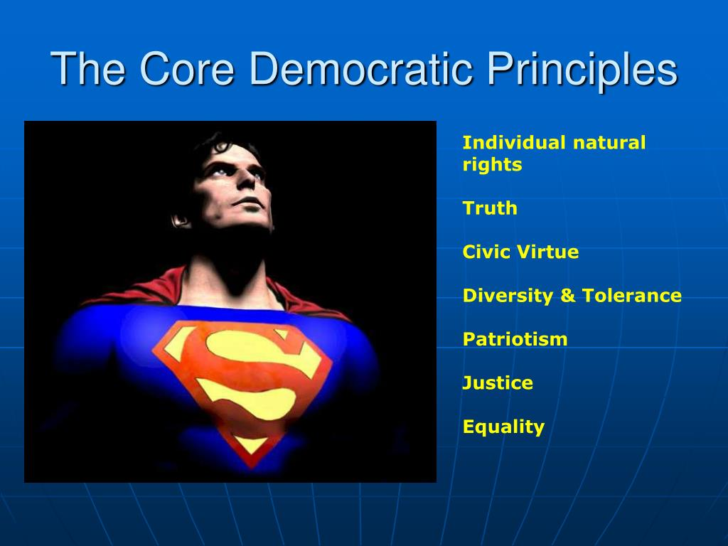 The Core Democratic Principles