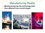 manufacturing reality
