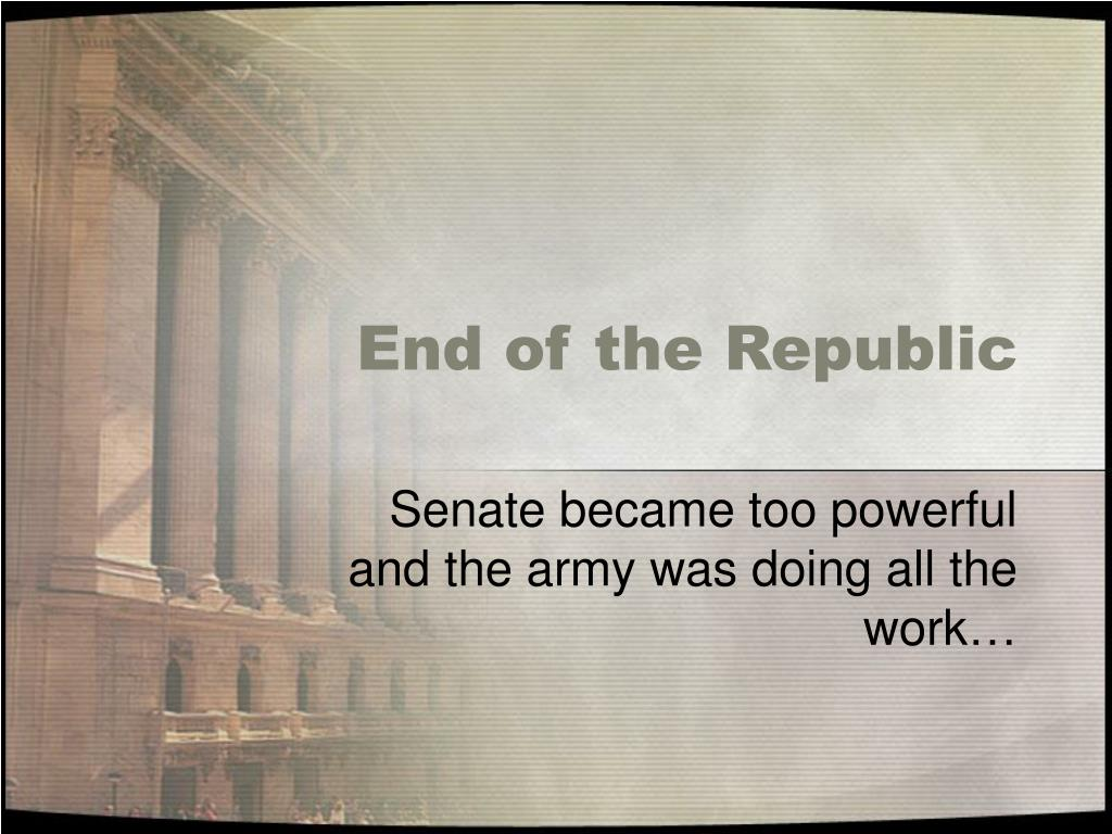 End of the Republic