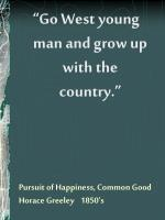 pursuit of happiness common good horace greeley 1850 s