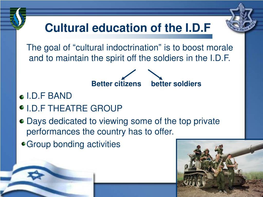 Cultural education of the I.D.F