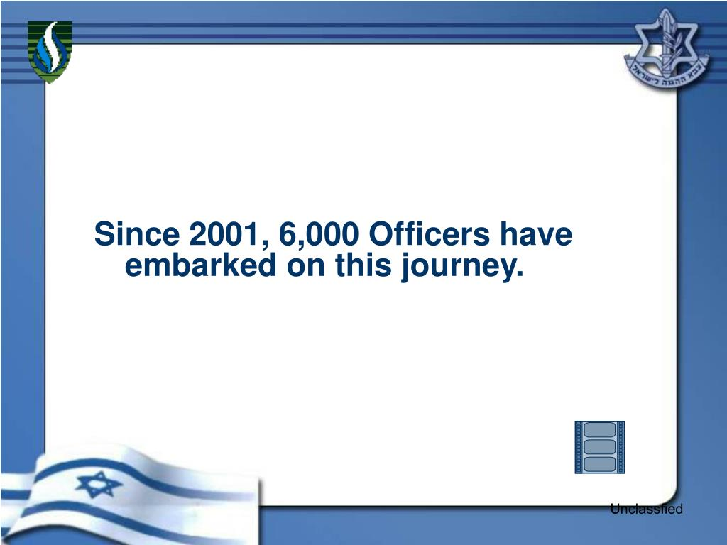 Since 2001, 6,000 Officers have embarked on this journey.