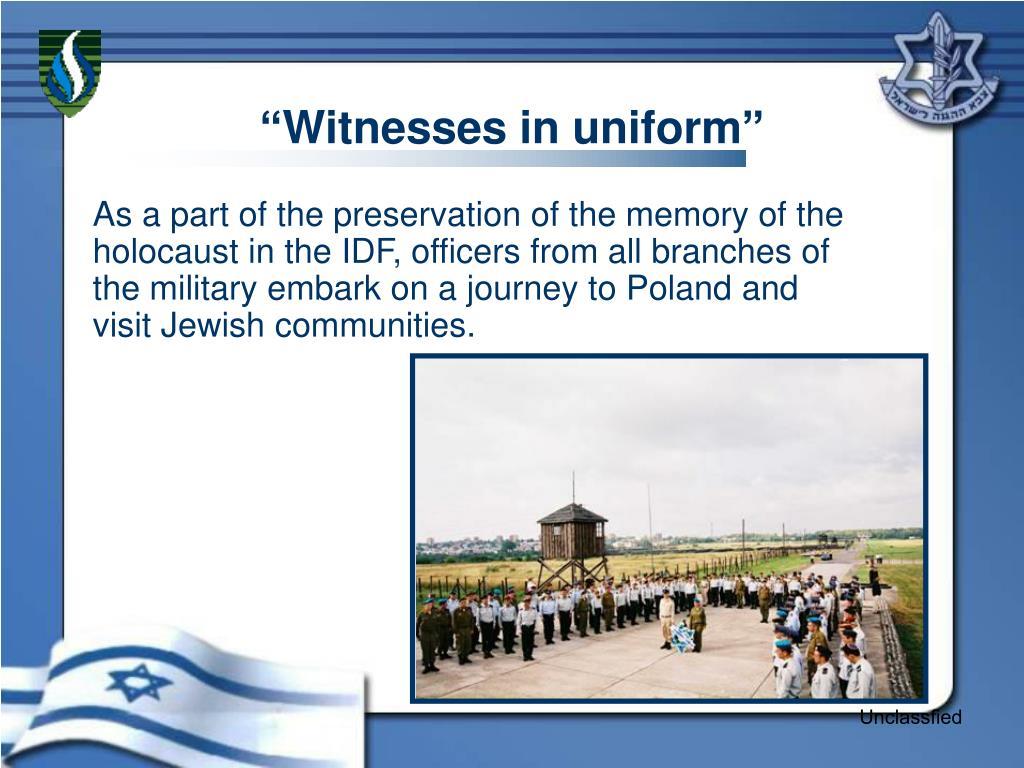 """Witnesses in uniform"""