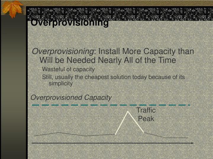 Overprovisioning