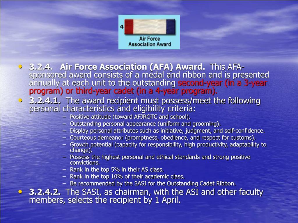 3.2.4.   Air Force Association (AFA) Award.