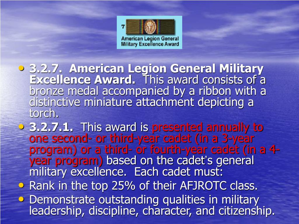 3.2.7.  American Legion General Military Excellence Award.