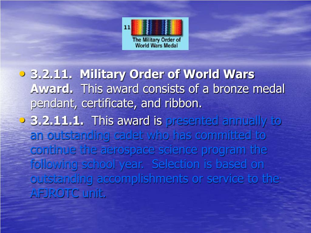 3.2.11.  Military Order of World Wars Award.