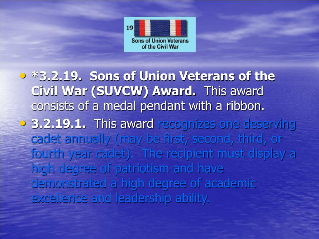 *3.2.19.  Sons of Union Veterans of the Civil War (SUVCW) Award.