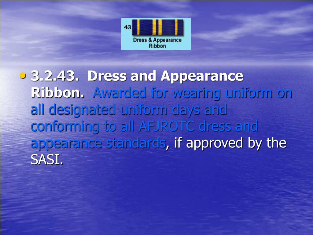 3.2.43.  Dress and Appearance Ribbon.