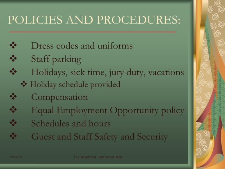 POLICIES AND PROCEDURES: