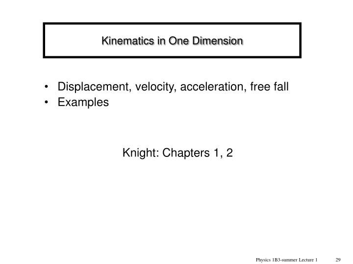 Kinematics in One Dimension