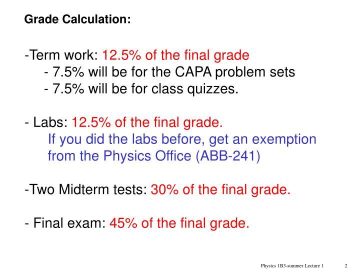 Grade Calculation: