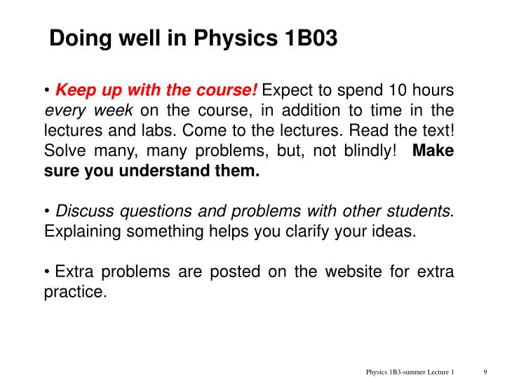 Doing well in Physics 1B03
