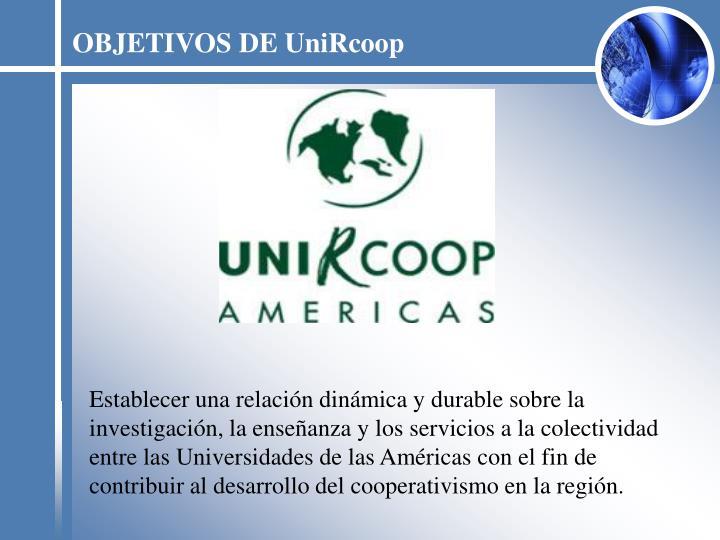OBJETIVOS DE UniRcoop