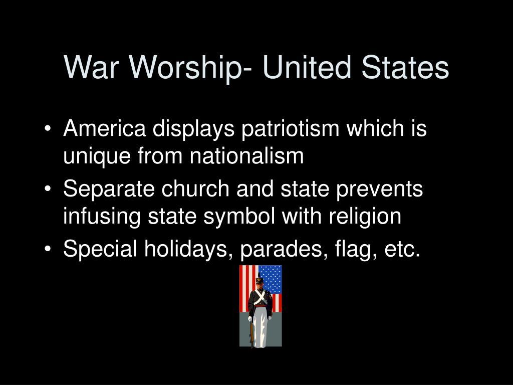 War Worship- United States